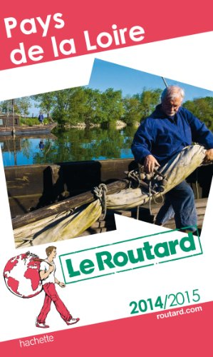 9782012458529: Guide Du Routard France: Guide Du Routard Pays De Loire (French Edition)