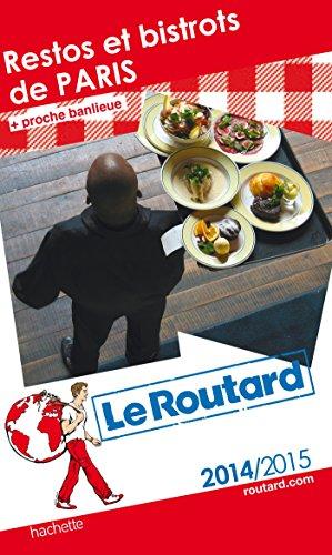 9782012458666: Guide du Routard Restos et bistrots de Paris 2014/2015