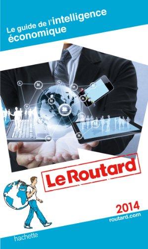 9782012458925: Guide du Routard de L'intelligence économique