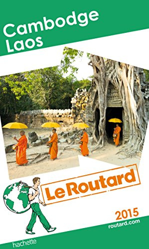 9782012459014: Guide du Routard Cambodge, Laos 2015
