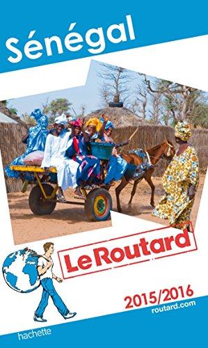 9782012459106: Guide du Routard S�n�gal 2015/2016 (Le Routard)