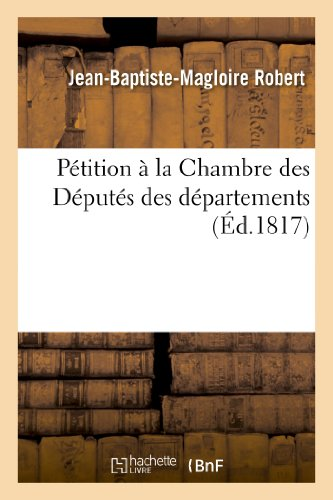 9782012460324: Pétition à la Chambre des Députés des départements (Sciences sociales)