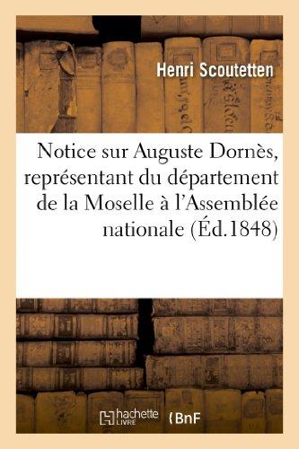 9782012466890: Notice sur Auguste Dornès, représentant du département de la Moselle à l'Assemblée nationale (Sciences sociales)