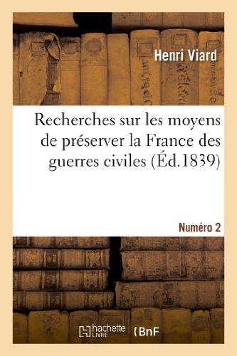 9782012476448: Recherches sur les moyens de préserver la France des guerres civiles. Numéro 2