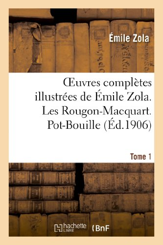 9782012479814: Oeuvres Completes Illustrees de Emile Zola. Les Rougon-Macquart. Pot-Bouille. Tome 1 (Litterature) (French Edition)