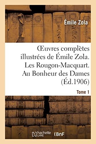 9782012479838: Oeuvres Completes Illustrees de Emile Zola. Les Rougon-Macquart. Au Bonheur Des Dames. Tome 1 (Litterature) (French Edition)