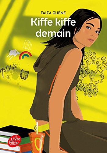 9782012490185: Kiffe kiffe demain (Livre de Poche Jeunesse)