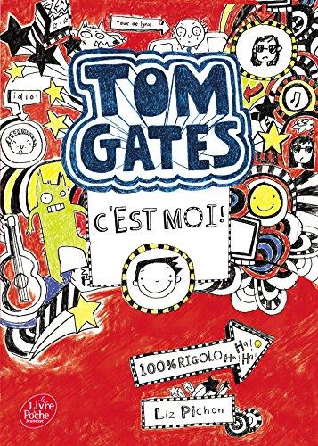 9782012490284: Tom Gates - Tome 1 - C'est moi !