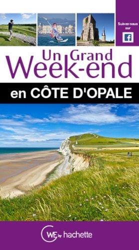 9782012490420: Un Grand Week-End en Côte d'Opale