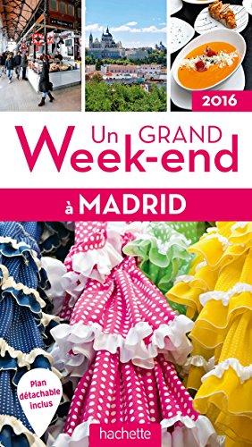 9782012490444: Un grand week-end à Madrid 2016