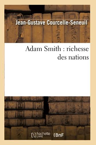 9782012521957: Adam Smith : richesse des nations