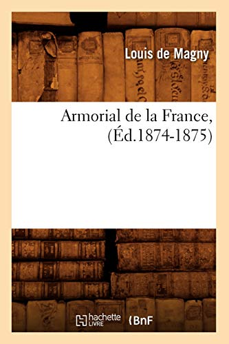 9782012524385: Armorial de La France, (Histoire) (French Edition)