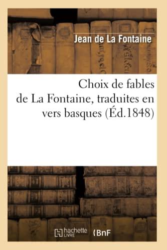 9782012530010: Choix de Fables de La Fontaine, Traduites En Vers Basques (Litterature) (French Edition)
