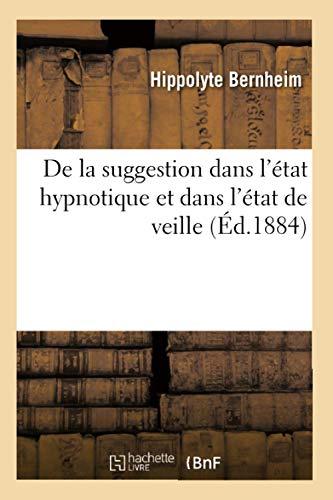 9782012535367: De la suggestion dans l'�tat hypnotique et dans l'�tat de veille (�d.1884)