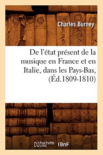 de L Etat Present Musique Ed 1809 1810: Charles Burney