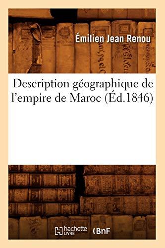 Description géographique de l'empire de Maroc (Éd.1846): Émilien Jean Renou