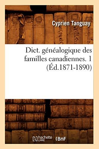 9782012538276: Dict. Genealogique Des Familles Canadiennes. 1 (Ed.1871-1890) (Histoire) (French Edition)