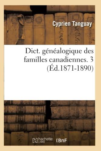 9782012538290: Dict. Genealogique Des Familles Canadiennes. 3 (Histoire) (French Edition)