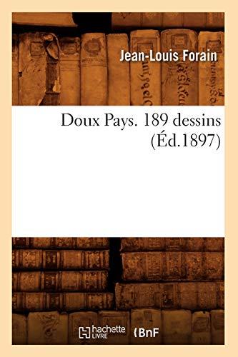 Doux Pays. 189 dessins (Éd.1897): Jean-Louis Forain