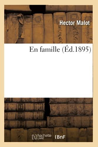 En Famille: Hector Malot
