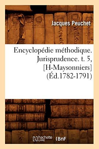 E Jurisprudence T 5 H May Ed 1782 1791: Peuchet J.