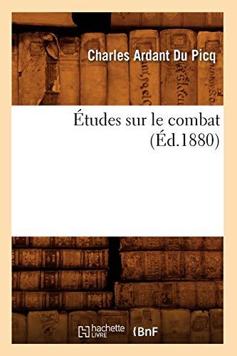 9782012544222: Études sur le combat (Éd.1880)