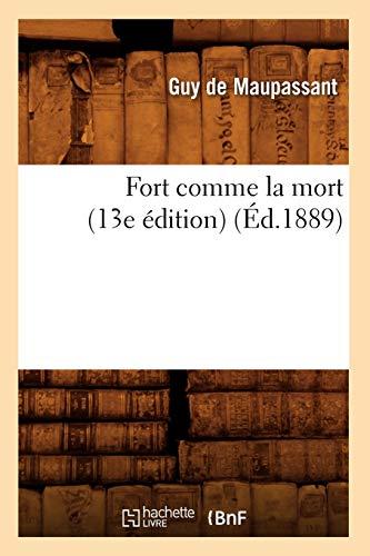9782012545557: Fort Comme La Mort (13e Edition) (Litterature) (French Edition)