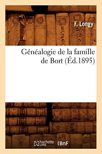 Genealogie de La Famille de Bort, (Ed.1895): Longy F.