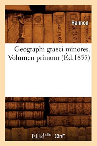 Geographi Graeci Minores. Volumen Primum (Ed.1855) (Histoire): Hannon