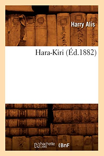 Hara-Kiri (Ed.1882): Harry Alis