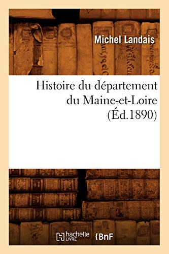 9782012553576: Histoire du département du Maine-et-Loire, (Éd.1890)
