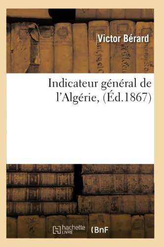 9782012556652: Indicateur général de l'Algérie, (Éd.1867)