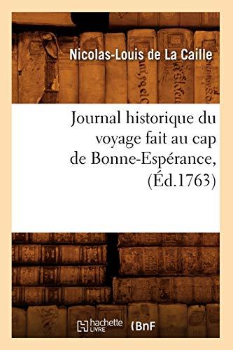 9782012558175: Journal Historique Du Voyage Fait Au Cap de Bonne-Esperance, (Histoire) (French Edition)