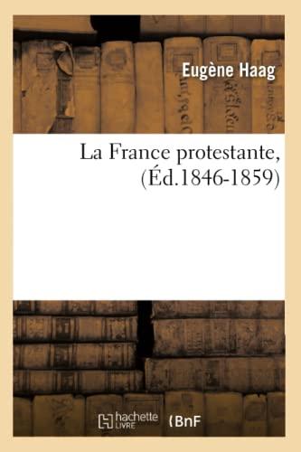 La France Protestante, (Ed.1846-1859): Eugene Haag