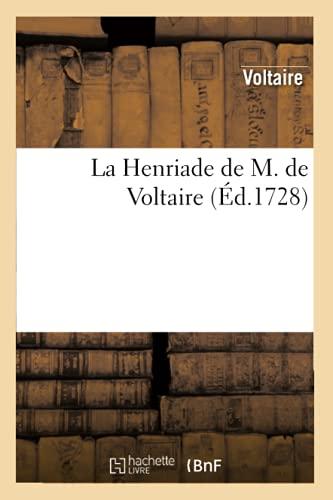 La Henriade de M. de Voltaire