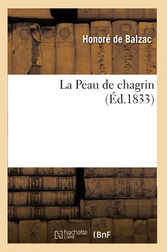 9782012562813: La Peau de chagrin, (Éd.1833) (Littérature)