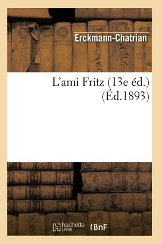 9782012565746: L'ami Fritz (13e éd.) (Éd.1893)
