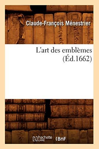 L'Art Des Emblemes, (Ed.1662): Menestrier, Claude-Francois