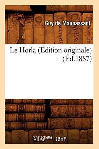 9782012568792: Le Horla (Edition originale) (Éd.1887)