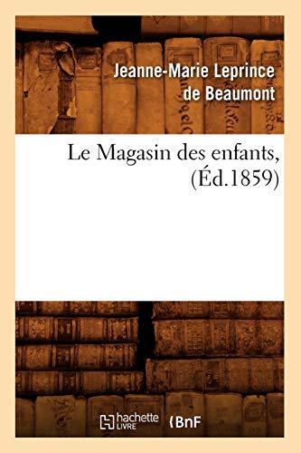 9782012569430: Le Magasin des enfants, (�d.1859)
