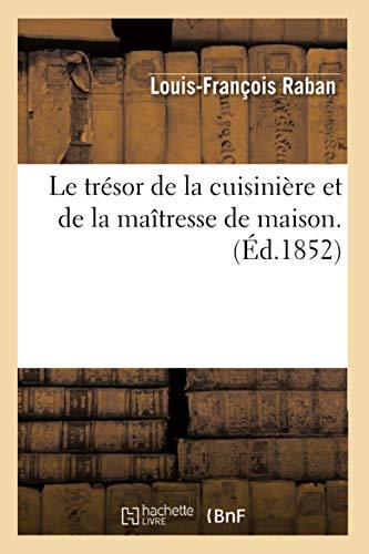 Le Tresor de La Cuisiniere Ed 1852
