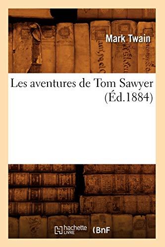 Les Aventures de Tom Sawyer: Mark Twain