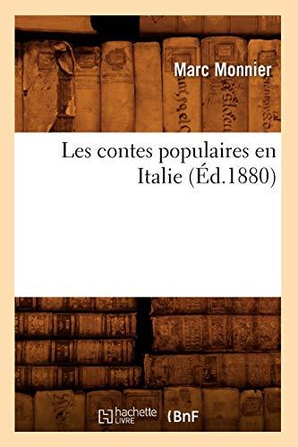 Les Contes Populaires En Italie (Ed.1880): Marc Monnier