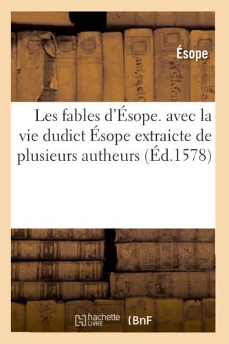 Les fables d'Esope. avec la vie dudict: Esope