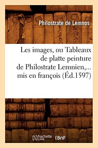 Les images, ou Tableaux de platte peinture: DE LEMNOS P