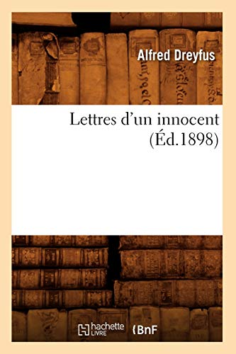 9782012582125: Lettres D'Un Innocent (Ed.1898) (Histoire) (French Edition)