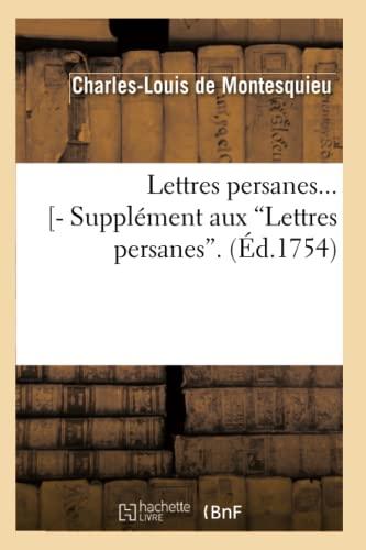 Lettres Persanes...- Supplement Aux Lettres Persanes. (Ed.1754): De Montesquieu C.