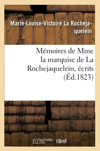 Mémoires de Mme la marquise de La: Marie-Louise-Victoire La Rochejaquelein