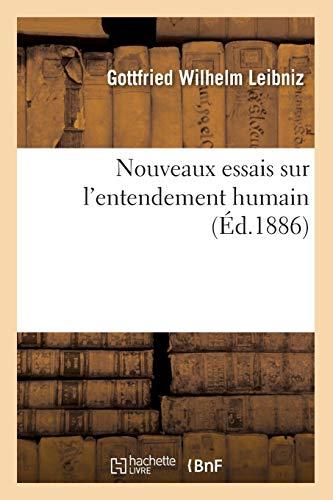 9782012593282: Nouveaux essais sur l'entendement humain (Éd.1886)