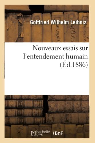 9782012593299: Nouveaux essais sur l'entendement humain (Éd.1886)